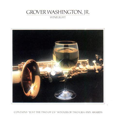 Kaset Grover Washington Jr Winelight winelight grover washington jr last fm