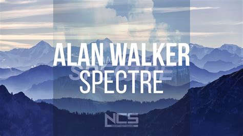 alan walker the spectre mp3 alan walker spectre youtube