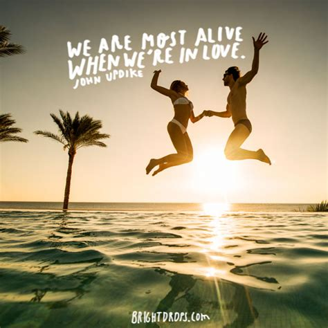 we are in love 75 best love quotes of all time bright drops