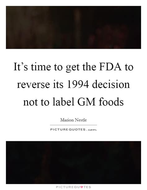 it s time to get the fda to its 1994 decision not