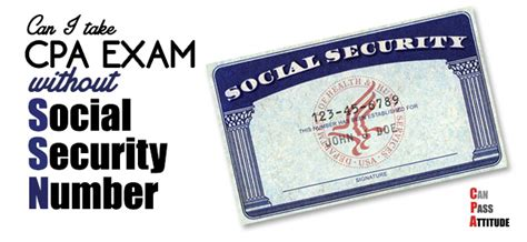 Giving Out Social Security Number On Applications Aspiring Cpa Without Social Security Number Ssn Is