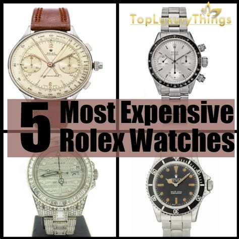 5 most expensive rolex watches diy top luxury things