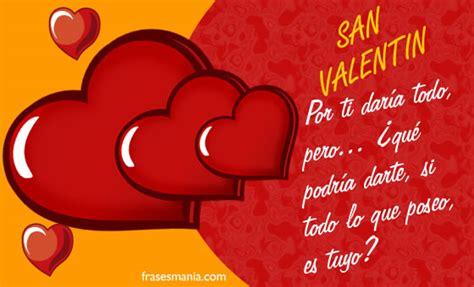 imagenes tiernas de amor para san valentin mensajes de enamorados para las 50 frases para el dia de los enamorados con amor