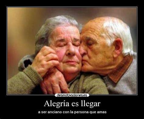 imagenes amor viejitos alegr 237 a es llegar a ser anciano con la persona que amas