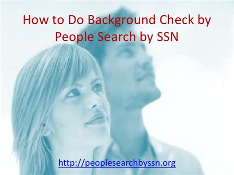 background check by ssn how to do a background check by search by ssn