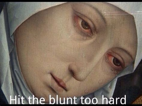 Weed Memes Tumblr - smoking weed meme tumblr image memes at relatably com