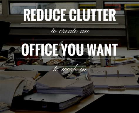 how to reduce clutter reduce clutter