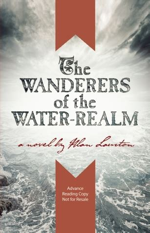the wanderers books the wanderers of the water realm alan lawton free books
