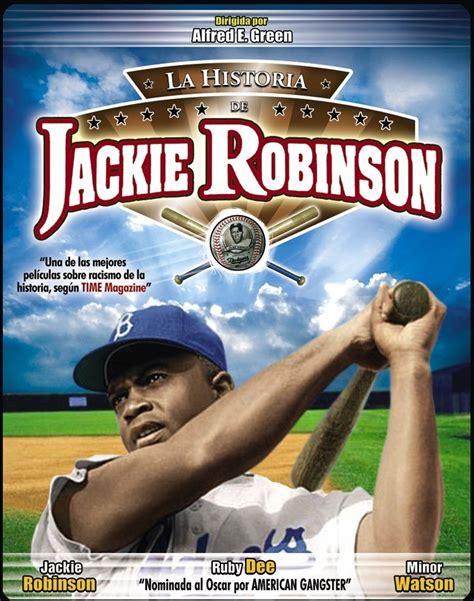jackie robinson biography in spanish la historia de jackie robinson the jackie robinson story