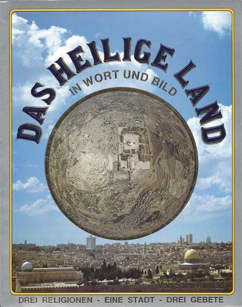 Deutschland Heiliges Wort by Das Heilige Land In Sami Awwad Zvab