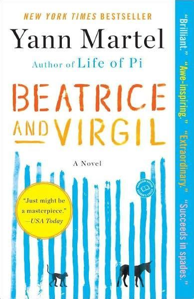 Yann Martel Beatrice And Virgil beatrice and virgil by yann martel paperback barnes