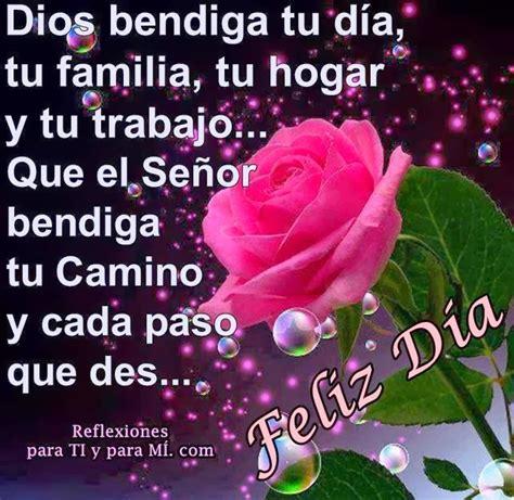 imagenes de dios bendiga tu camino buenos deseos para ti y para m 205 dios bendiga tu d 237 a tu