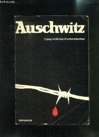 un en auschwitz a in auschwitz edition books auschwitz c hitlerien d extermination iie edition par