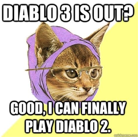 Diablo 3 Memes - diablo 3 is out cat meme cat planet cat planet