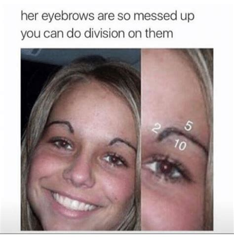 Eyebrows Meme Internet - 20 eyebrow memes that are totally on fleek sayingimages com
