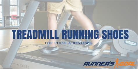 best shoes for treadmill running the best shoes for running on a treadmill 2018 reviews