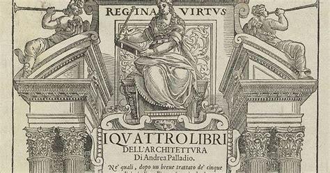libro palladio pante 243 n de juda los cuatro libros de la arquitectura andrea palladio