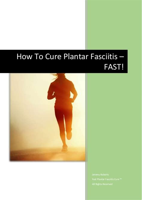 how to cure plantar fasciitis fast