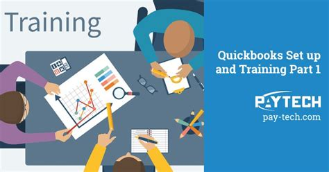quickbooks tutorial part 1 quickbooks setup and training tips part 1 pay tech