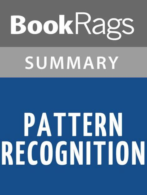 pattern recognition book summary pattern recognition by william gibson l summary study