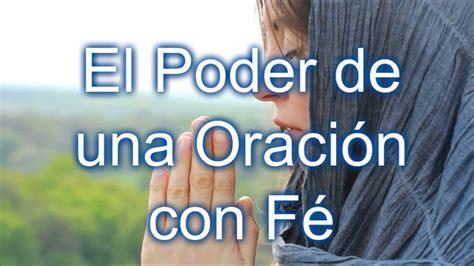imagenes cristianas sobre la oracion reflexion cristiana el poder de la oracion con fe youtube