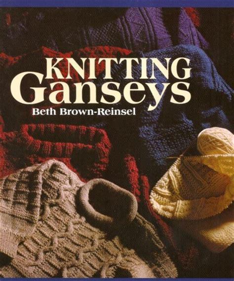 Knitting Ganseys By Beth Brown Reinsel