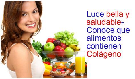 alimentos colageno alimentos que contienen col 225 geno para lucir bellas y