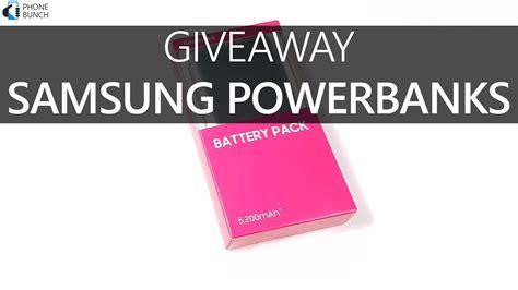 Samsung Phone Giveaway - phonebunch giveaway 3 premium samsung powerbanks phonebunch