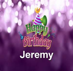 Free download happy birthday jeremy browse our great collection of