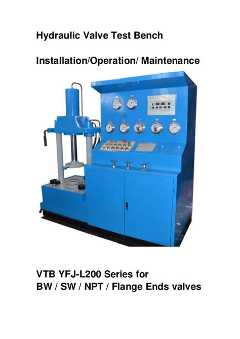 hydraulic test bench hydraulic valve test benches