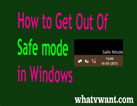 how to get out of safe mode in windows xp 7 8 8 1 10