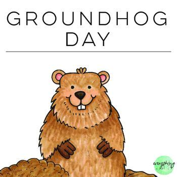 groundhog day used to something groundhog day freebiethis resource was created to give