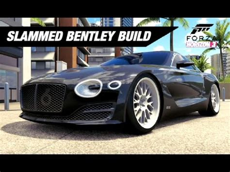 Slammed N Stanced Bentley Exp 10 Build Forza Horizon 3