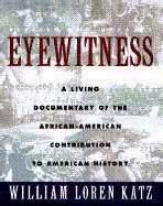 eyewitness to s escape books eyewitness a living document to the american