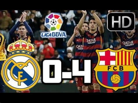 Resumen 0 4 Madrid Barcelona by Real Madrid 0 4 Barcelona Resumen Y Goles Hd Cl 193 Sico 21
