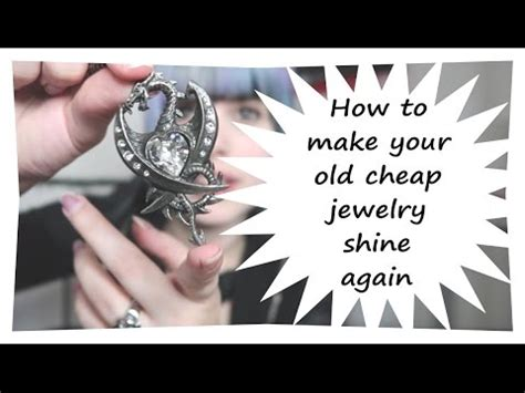 How To Make Your Cheap Jewelry Shine Again Liesjaa