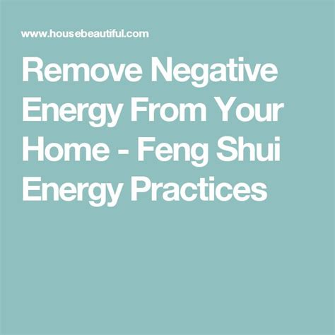 how to remove negative energy from home 302 best images about feng shui on pinterest feng shui
