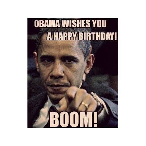 Obama Happy Birthday Meme - 150 happy birthday memes dank memes only