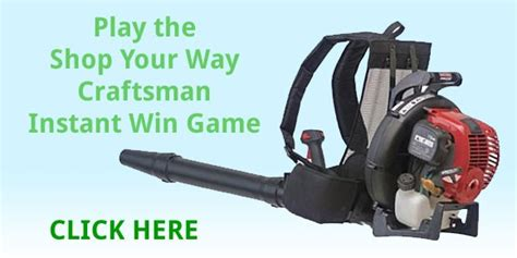 Shop Your Way Instant Win - shop your way craftsman leaf blower instant win game
