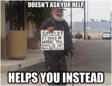 7 Jokes To Help You Smile by Doesn T Ask For Help Helps You Instead Smile Bum
