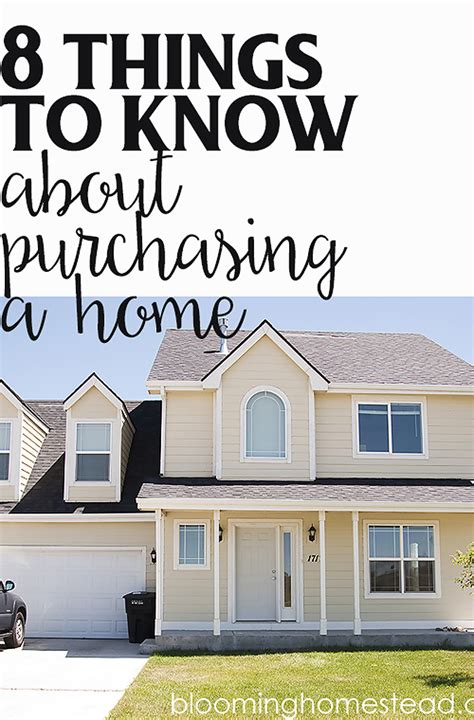 things to know when buying a house 8 things to know about purchasing a home blooming homestead