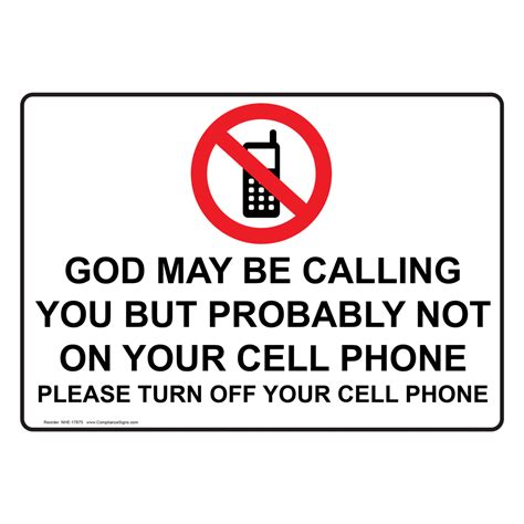 turn this phone god may be calling turn your cell phone sign nhe 17875