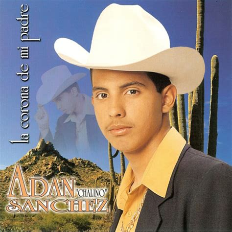 chalino sanchez bandido generoso a song by adan chalino sanchez on spotify