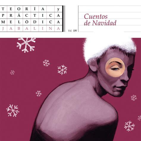 cuentos de navidad 0345805496 cuentos de navidad jabalina m 250 sica