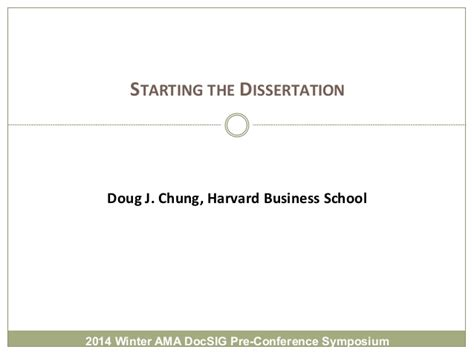 starting a dissertation doug chung starting the dissertation