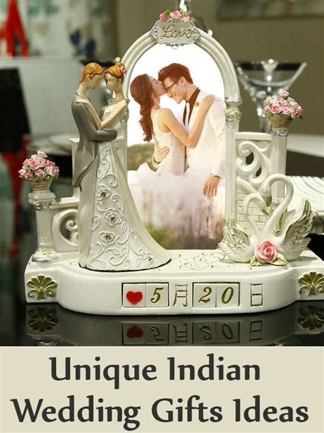 best gift for marriage unique indian wedding gifts ideas list of best indian