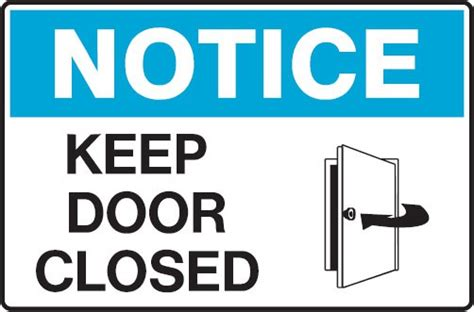 How To Keep A Door From Closing graphic warning signs keep door closed notice signs