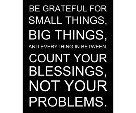 Be Grateful For The Little Things Don T Overthink A Lot - be grateful for small things big things count your