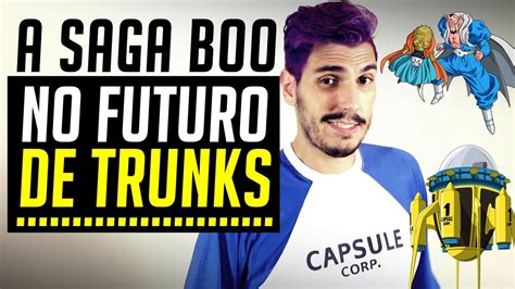 booyoutube all videos page 460 a saga boo no futuro de trunks youtube