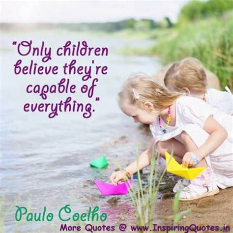 child safe inspirational messages protect our children paulo coelho quotes on children inspirational thoughts